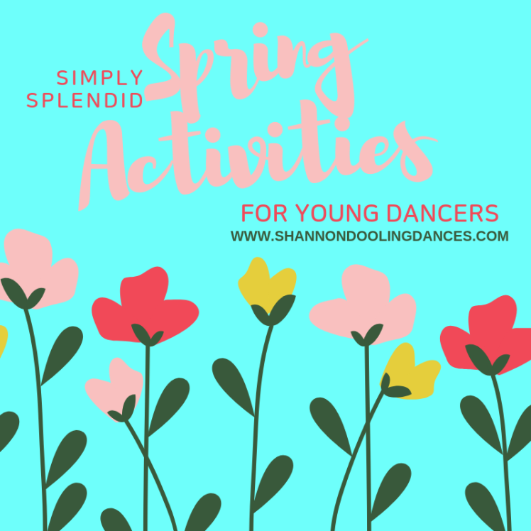 DANCE ACTIVITES FOR SPRING