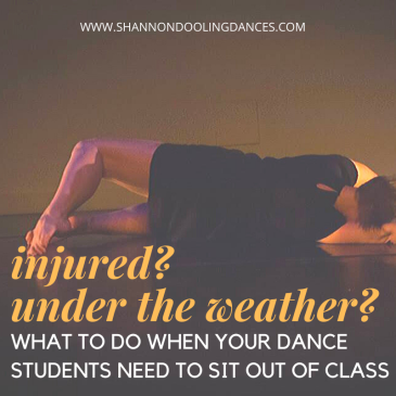 what to do when students need to sit out of dance class